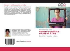 Bookcover of Género y política social en Cuba