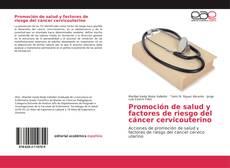 Capa do livro de Promoción de salud y factores de riesgo del cáncer cervicouterino