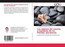 Portada del libro de Los objetos de concha y lapidaria de La Florida, Zacatecas