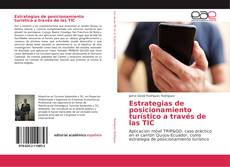 Bookcover of Estrategias de posicionamiento turístico a través de las TIC