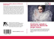 Обложка Erotismo velado y decoro en María de Jorge Isaacs