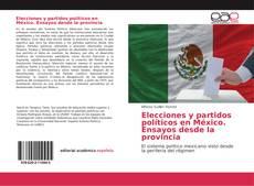 Portada del libro de Elecciones y partidos políticos en México. Ensayos desde la provincia