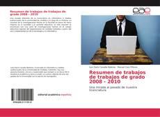 Bookcover of Resumen de trabajos de trabajos de grado 2008 - 2010