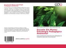 Capa do livro de Escuela Sin Muros: Estrategia Pedagógica Ambiental