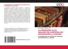 Portada del libro de La Mediación en la solución de conflictos de alimentación y vivienda