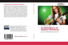 Portada del libro de La Metaldad y el habitus Metalicus