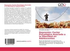 Portada del libro de Depresión: Factor Psicológico Asociado a la Obesidad en Adolescentes