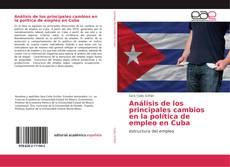 Portada del libro de Análisis de los principales cambios en la política de empleo en Cuba
