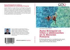 Buchcover von Asma Bronquial en niños y adolescentes en la Atención Primaria