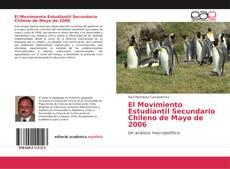 Bookcover of El Movimiento Estudiantil Secundario Chileno de Mayo de 2006