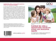 Portada del libro de Calidad de vida y reinsersión social en niños con leucemia aguda