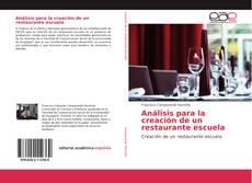 Portada del libro de Análisis para la creación de un restaurante escuela