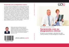Bookcover of Sorprenda con su diagnóstico clínico