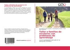 Copertina di Taller a familias de escolares con problemas de aprendizaje