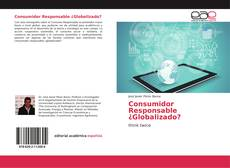 Borítókép a  Consumidor Responsable ¿Globalizado? - hoz