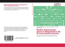 Bookcover of Redes bayesianas para el diagnóstico de la Fasciolosis bovina