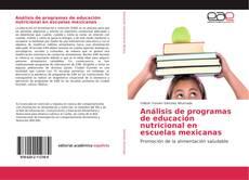 Borítókép a  Análisis de programas de educación nutricional en escuelas mexicanas - hoz