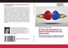 Bookcover of El Plan de Estudios y el Perfil Profesional de los Egresados