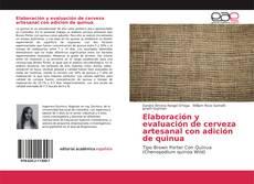 Capa do livro de Elaboración y evaluación de cerveza artesanal con adición de quinua