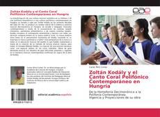 Bookcover of Zoltán Kodály y el Canto Coral Polifónico Contemporáneo en Hungría
