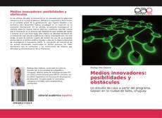 Portada del libro de Medios innovadores: posibilidades y obstáculos
