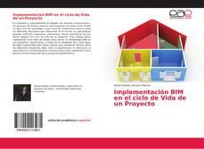 Buchcover von Implementación BIM en el ciclo de Vida de un Proyecto