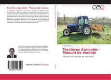 Tractores Agrícolas - Manual de manejo的封面