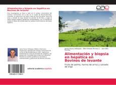 Обложка Alimentación y biopsia en hepática en Bovinos de levante