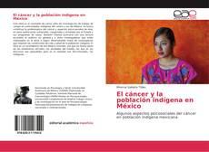 Capa do livro de El cáncer y la población indígena en México