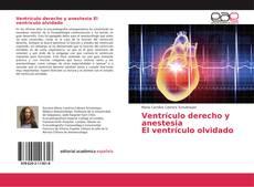 Ventrículo derecho y anestesia El ventrículo olvidado的封面