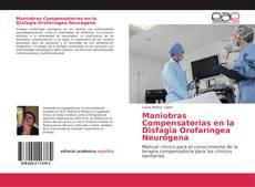 Copertina di Maniobras Compensatorias en la Disfagia Orofaríngea Neurógena