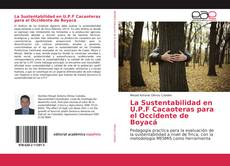 Copertina di La Sustentabilidad en U.P.F Cacaoteras para el Occidente de Boyacá