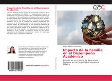 Portada del libro de Impacto de la Familia en el Desempeño Académico
