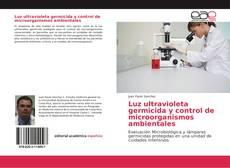 Borítókép a  Luz ultravioleta germicida y control de microorganismos ambientales - hoz