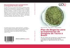 Bookcover of Plan de Negocios para la Exportación de Orégano de Tacna a Brasil