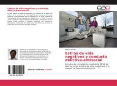 Estilos de vida negativos y conducta delictiva-antisocial kitap kapağı