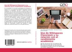 Portada del libro de Uso de Wikispaces Classroom y su relación con el rendimiento académico