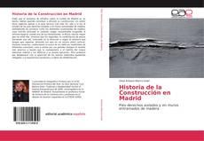 Portada del libro de Historia de la Construcción en Madrid