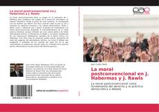 Обложка La moral postconvencional en J. Habermas y J. Rawls