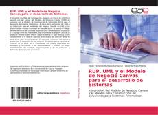 Portada del libro de RUP, UML y el Modelo de Negocio Canvas para el desarrollo de Sistemas