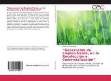 """Capa do livro de """"Generación de Empleo Verde, en la Recolección y Comercialización"""""""