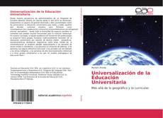 Portada del libro de Universalización de la Educación Universitaria