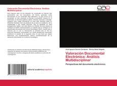 Обложка Valoración Documental Electrónica: Análisis Multidisciplinar