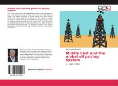Portada del libro de Middle East and the global oil pricing system