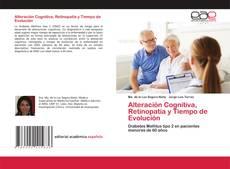 Portada del libro de Alteración Cognitiva, Retinopatía y Tiempo de Evolución