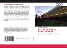 EL TRANSPORTE FERROVIARIO的封面