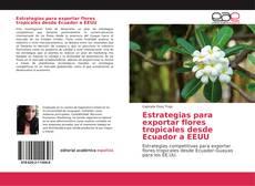 Portada del libro de Estrategias para exportar flores tropicales desde Ecuador a EEUU