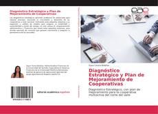 Bookcover of Diagnóstico Estratégico y Plan de Mejoramiento de Cooperativas