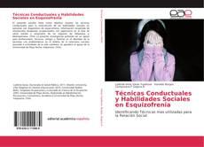 Técnicas Conductuales y Habilidades Sociales en Esquizofrenia的封面