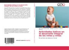 Обложка Actividades lúdicas en el desarrollo integral de los niños y niñas